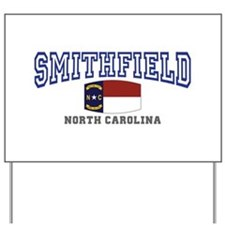 Smithfield, North Carolina NC USA Yard Sign