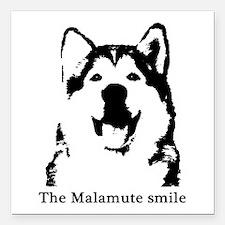"The Malamute Smile Square Car Magnet 3"" x 3"""