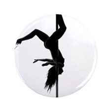 "pole dancer 5 3.5"" Button"