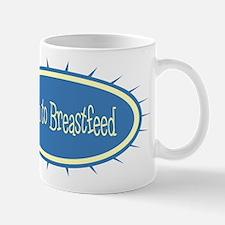 Born to Breastfeed Mug