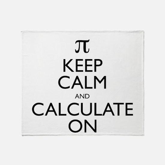 Keep Calm and Calculate On Throw Blanket