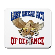 Last Great Act of Defiance v3 Mousepad
