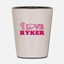 I Love Ryker Shot Glass