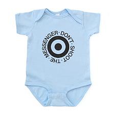 Don't Shoot the Messenger Infant Bodysuit