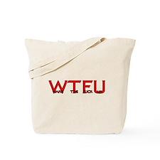Wake The Fuck Up Tote Bag
