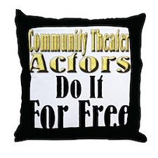 CT Actors Do It Throw Pillow