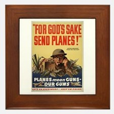 WWII POSTER FOR GODS SAKE SEND PLANES Framed Tile
