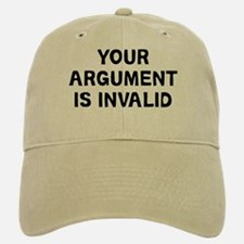 Your Argument Baseball Baseball Cap