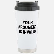 Your Argument Stainless Steel Travel Mug