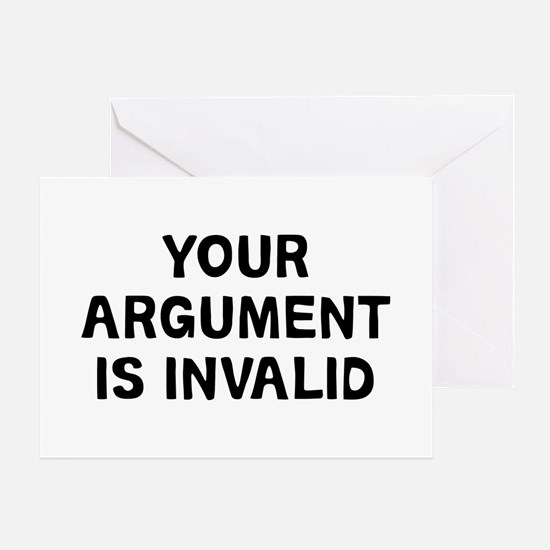 Your Argument Greeting Card