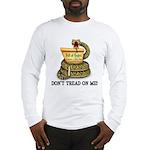 DTOM - Don't Tread on Me! Long Sleeve T-Shirt