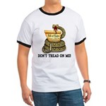 DTOM - Don't Tread on Me! Ringer T