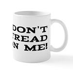 DTOM - Don't Tread on Me! Mug