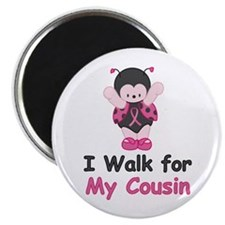 "Walk For Cousin 2.25"" Magnet (100 pack)"