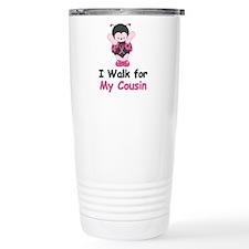 Walk For Cousin Travel Mug