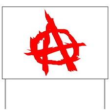 Anarchy Yard Sign