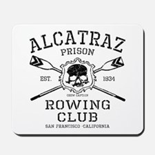 Alcatraz Rowing club Mousepad
