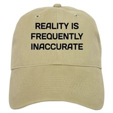 Reality Innacurate Baseball Cap