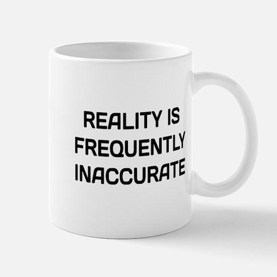 Reality Innacurate Small Mug