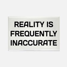 Reality Innacurate Rectangle Magnet