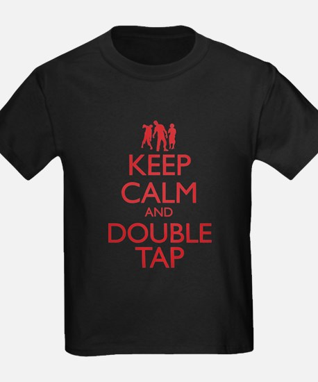 Keep Calm and Double Tap T