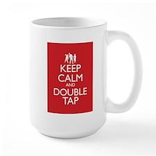 Keep Calm and Double Tap Mug