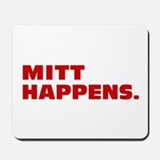 Mitt Happens Mousepad