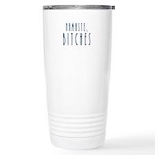 Namaste Bitches Travel Mug
