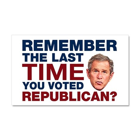 The Last Time You Voted Republican Car Magnet 20 x