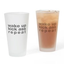 wake up kick ass repeat Drinking Glass