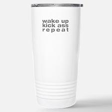 wake up kick ass repeat Stainless Steel Travel Mug
