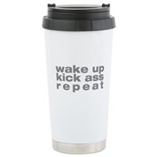 wake up kick ass repeat Travel Mug