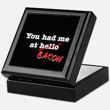 Bacon You Had Me At Keepsake Box