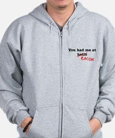 Bacon You Had Me At Zip Hoodie
