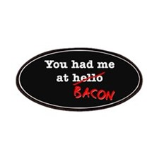Bacon You Had Me At Patches