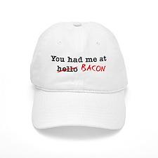 Bacon You Had Me At Baseball Cap