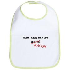Bacon You Had Me At Bib