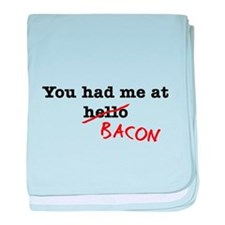 Bacon You Had Me At baby blanket