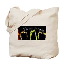 2012 the end is coming Tote Bag