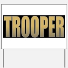 TROOPBLK5.jpg Yard Sign