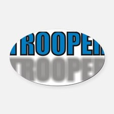 ZZTROOPER4.jpg Oval Car Magnet