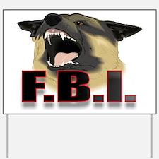 FBI2.jpg Yard Sign