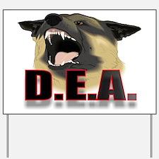 DEA2.jpg Yard Sign