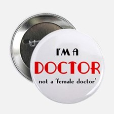 """just a doctor 2.25"""" Button"""