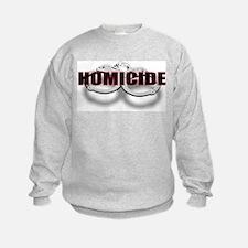 HOMICIDE.jpg Sweatshirt