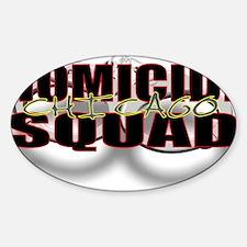 HOMICIDECHIC.jpg Sticker (Oval)