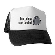 More Cowbell! Trucker Hat