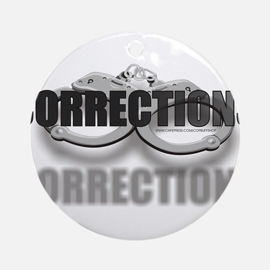 CUFFSCORRECTIONS.jpg Ornament (Round)