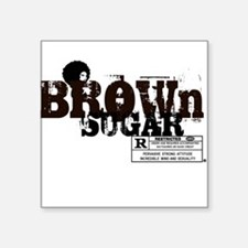 "Brown Sugar T-shirt Square Sticker 3"" x 3"""