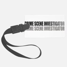 CRIMESCENEINVESTIGATOR.jpg Luggage Tag
